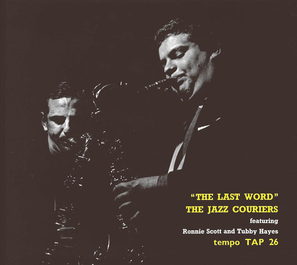 THE LAST WORD - THE JAZZ COURIERS