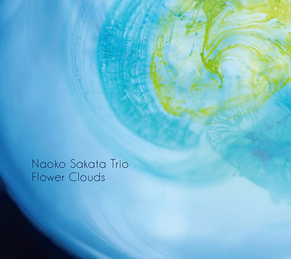 FLOWER CLOUDS - NAOKO SAKATA TRIO