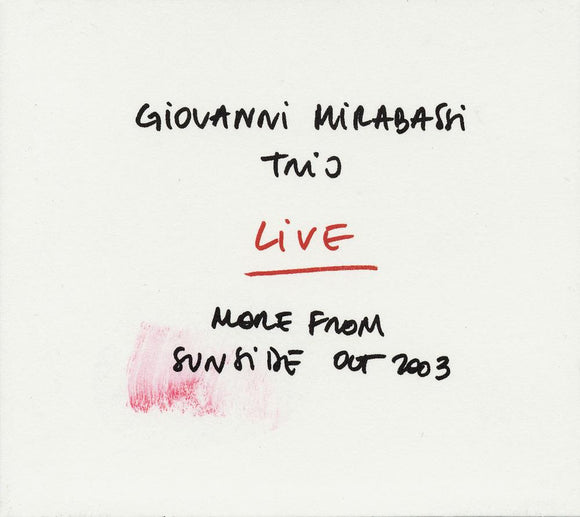LIVE MORE FROM SUNSIDE OCT 2003 - GIOVANNI MIRABASSI TRIO
