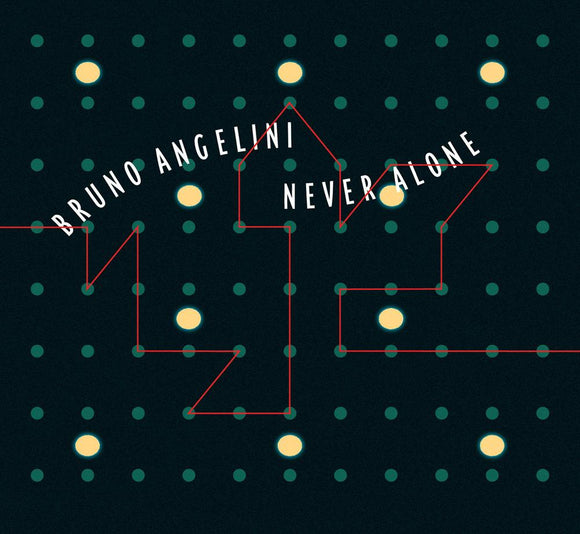 NEVER ALONE - BRUNO ANGELINI
