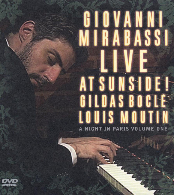 LIVE AT SUNSIDE! (DVD) - GIOVANNI MIRABASSI TRIO