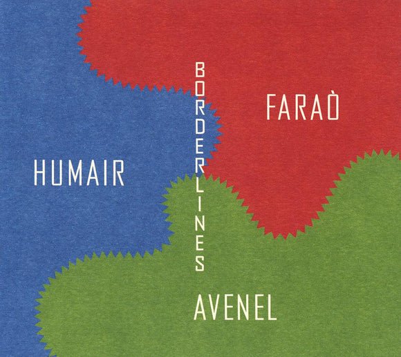 BORDERLINES - ANTONIO FARAO TRIO