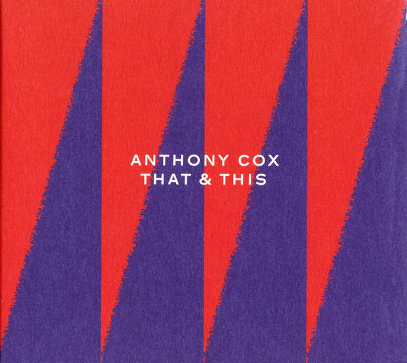 THAT & THIS - ANTHONY COX