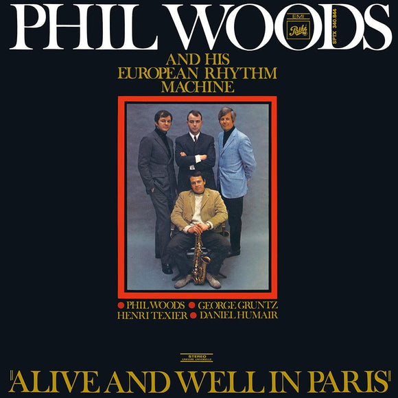 ALIVE AND WELL IN PARIS (LP) - PHIL WOODS & HIS EUROPEAN RHYTHM MACHINE