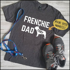 Custom Frenchie Mom & Dad T-Shirts - Custom Frenchie Store