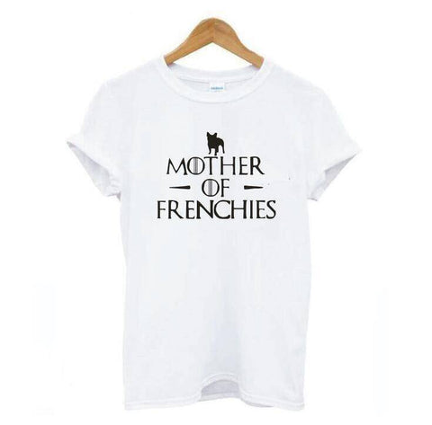 Image of Mother of Frenchies T-Shirt T-Shirts Custom Frenchie Store White S