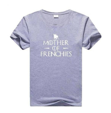 Image of Mother of Frenchies T-Shirt T-Shirts Custom Frenchie Store White Writing on Grey S