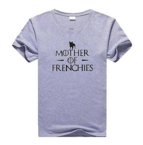 Image of Mother of Frenchies T-Shirt T-Shirts Custom Frenchie Store Black Writing on Grey S
