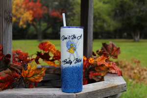 Skinny Glitter Don't Be A Salty Bitch Tumbler 20 Oz