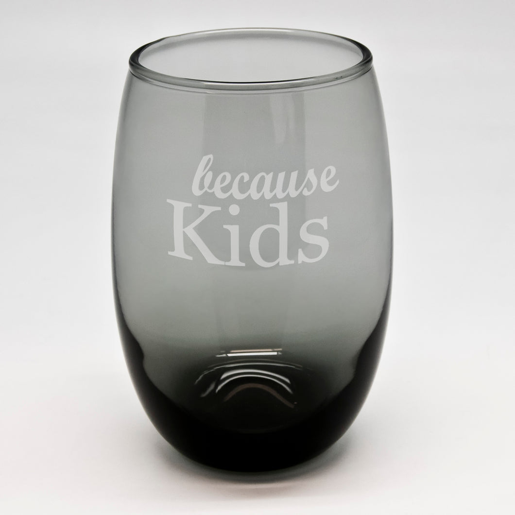 Because Kids Juice Black Stemless Wine Glass