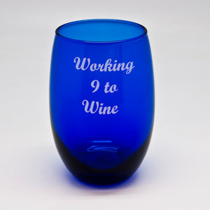Working 9 to Wine Blue Stemless Wine Glass