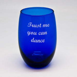 You Can Dance Blue Stemless Wine Glass