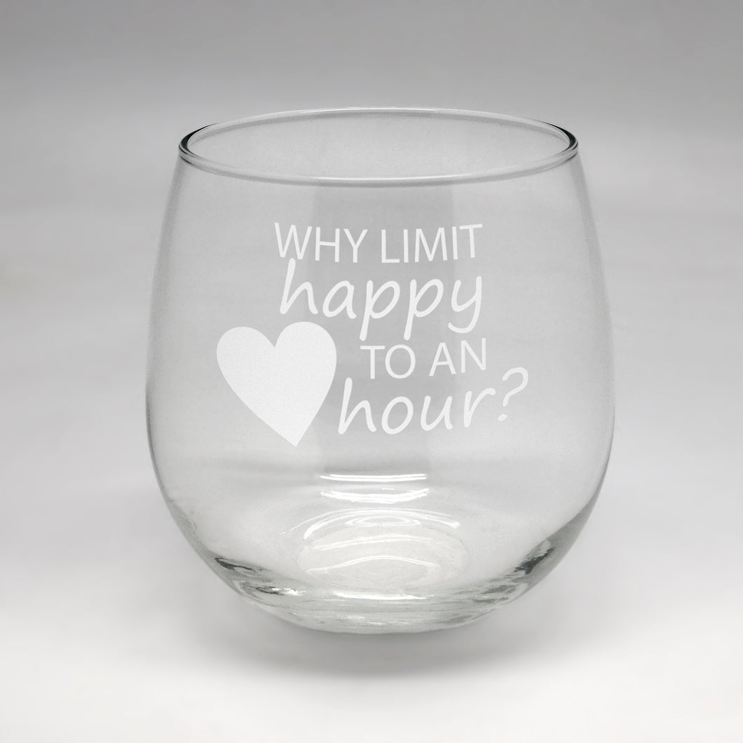Why Limit Happy Large Stemless Wine Glass
