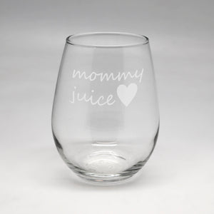 Mommy Juice Small Stemless Wine Glass