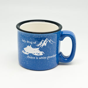 My Drug of Choice Campfire Mug