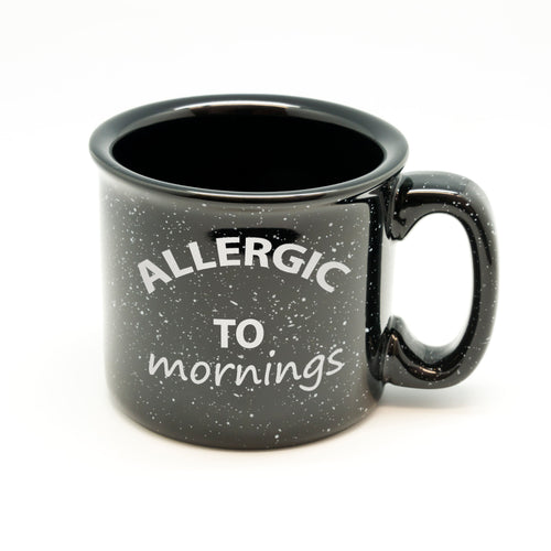 Allergic to Mornings Campfire Mug