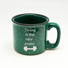 Strong is the New Pretty Campfire Mug