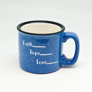 Faith Hope Love Campfire Mug
