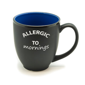 Allergic to Mornings Hilo Bistro Mug
