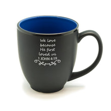 We Loved He Loved Hilo Bistro Mug