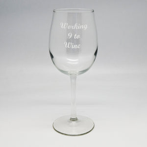 Working 9 to Wine Wine Glass 12.5 oz