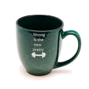Strong is the New Pretty Santa Fe Bistro Mug