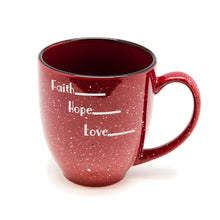 Faith Hope Love Santa Fe Bistro Mug