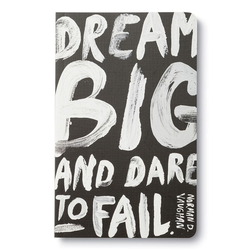 Dream Big and Dare To Fail Notebook or Journal