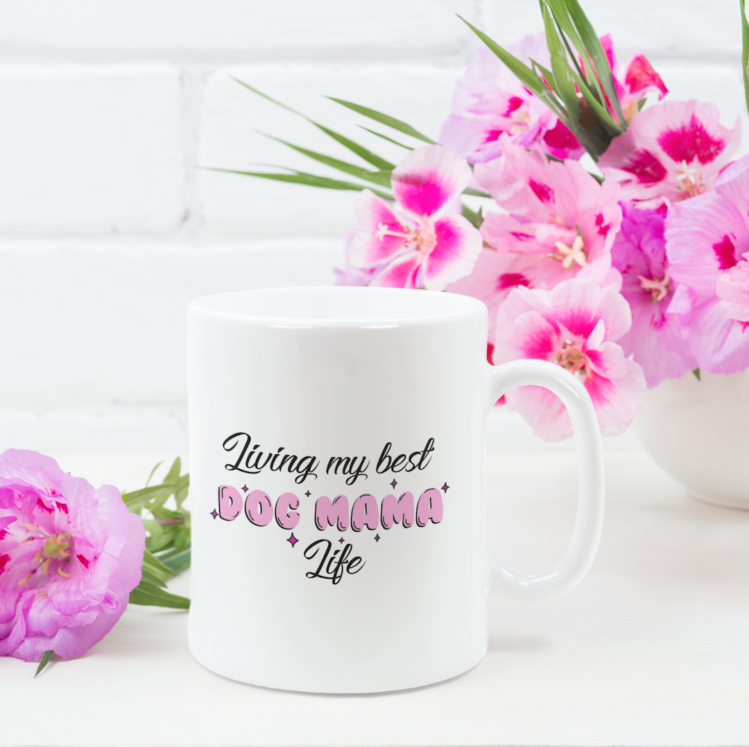 Living my Best Dog Mama Life Mug - Pipps by Pippa