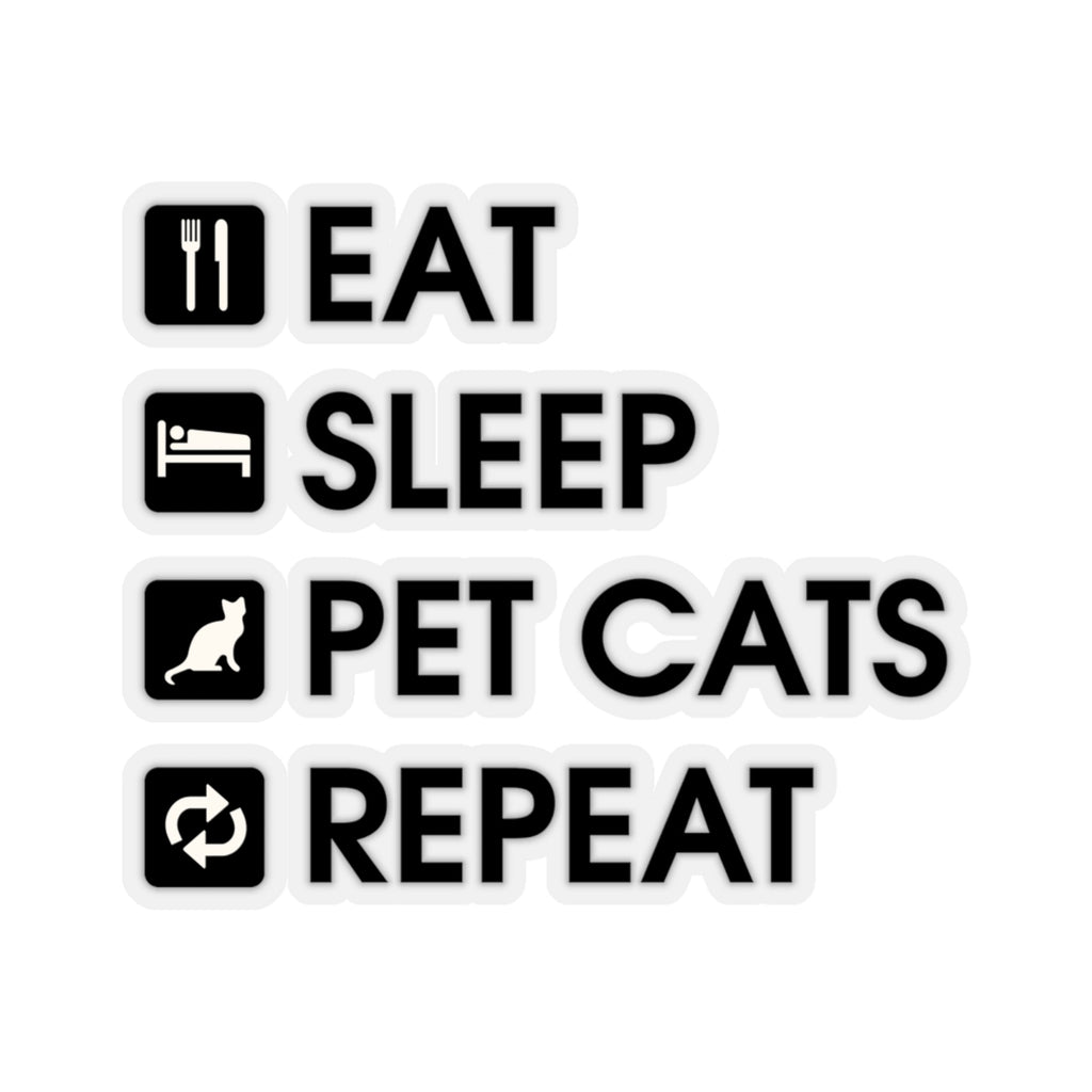 Eat, Sleep, Pet Cats, Repeat Sticker