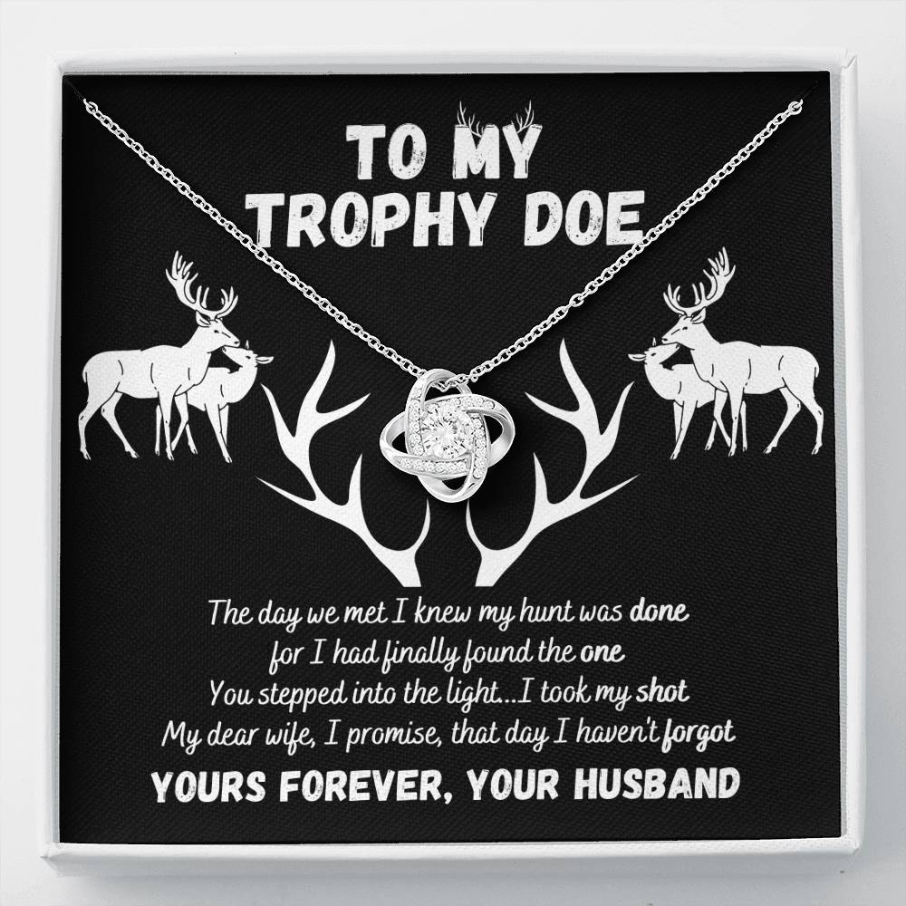 To My Trophy Doe Love Knot Necklace