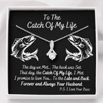 To The Catch of My Life Alluring Beauty Necklace