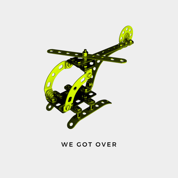 We Got Over