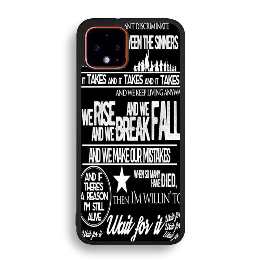 Hamilton Wait For It Lyrics Google Pixel 4 XL Case