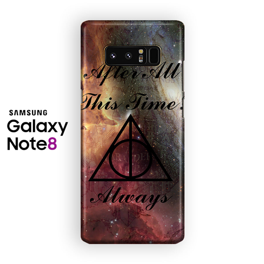 Always Harry Potter Symbol After All This Time Samsung Galaxy Note 8 Case