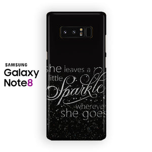 She Leaves A Little Sparkle Quotes Samsung Galaxy Note 8 Case