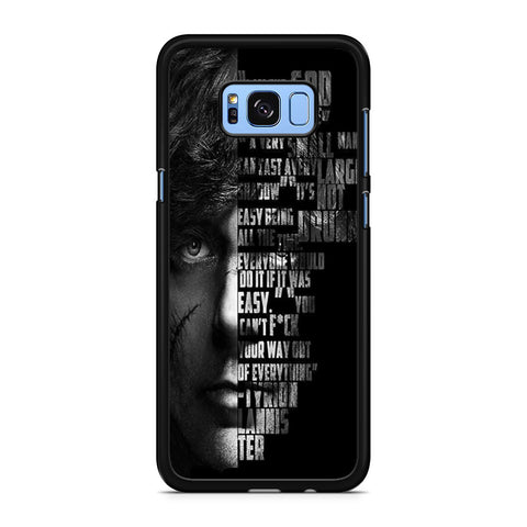 Tyrion Lannister Quotes Samsung Galaxy S8 Plus Case