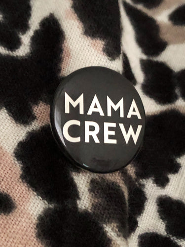 Mama Crew metallic badge by Familt Merch