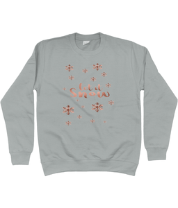 Unisex Children's Sweatshirt Let It Snow Rose Gold Lettering