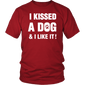 I Kissed A Dog