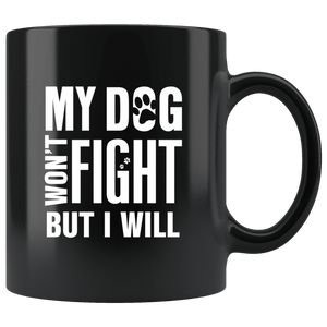 My Dog Won't Fight