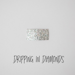 Dripping in Diamonds Glitter Snap Clip