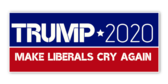 Make Liberals Cry 13 ounce Matte Vinyl Banner