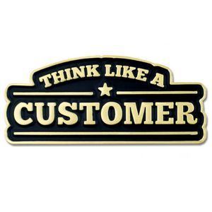 Think Like A Customer Pin