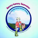 Benny-benny Seawater: The First Day of the Summer Holidays