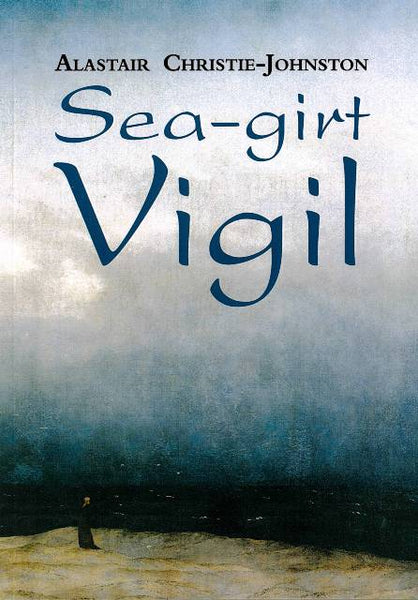 Sea-girt Vigil