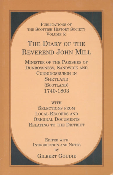 The Diary of the Reverend John Mill