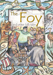 The Foy and other Folk Tales
