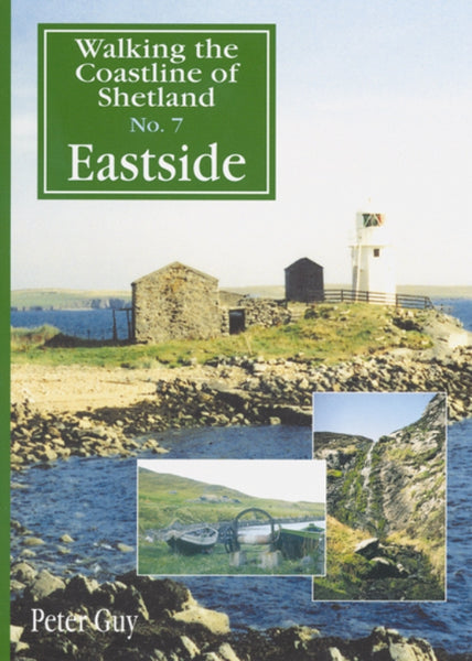 Walking the Coastline of Shetland No.7 Eastside