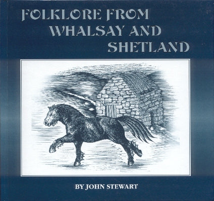 Folklore from Whalsay and Shetland